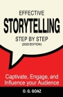 Effective Storytelling Step by Step (2020 edition): Captivate, Engage, and Influence your Audience Cover Image