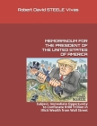 Memorandum for the President of the United States of America: Subject: Immediate Opportunity to Confiscate $100 Trillion in Illicit Wealth from Wall S Cover Image