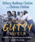 The Book of Gutsy Women: Favorite Stories of Courage and Resilience Cover Image