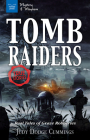 Tomb Raiders: Real Tales of Grave Robberies (Mystery & Mayhem) Cover Image