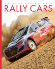 Rally Cars (Amazing Machines: Racing Cars) Cover Image