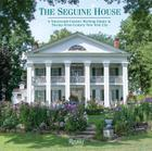 The Seguine House: A Nineteenth-Century Working Estate in Twenty-First-Century New York City Cover Image