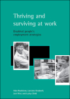 Thriving and surviving at work: Disabled people's employment strategies Cover Image