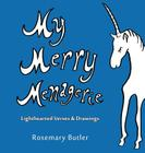 My Merry Menagerie: Lighthearted Verses & Drawings Cover Image
