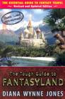 The Tough Guide to Fantasyland: The Essential Guide to Fantasy Travel Cover Image