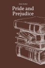 Pride and Prejudice by Jane Austen Cover Image