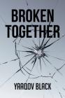 Broken Together Cover Image