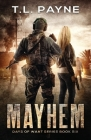 Mayhem: A Post Apocalyptic EMP Survival Thriller (Days of Want Series Book 6) Cover Image