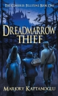 Dreadmarrow Thief (Conjurer Fellstone #1) Cover Image