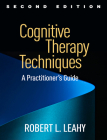 Cognitive Therapy Techniques, Second Edition: A Practitioner's Guide Cover Image