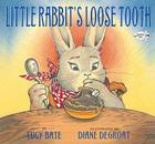 Little Rabbit's Loose Tooth Cover Image
