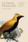 Extreme Measures: The Ecological Energetics of Birds and Mammals Cover Image