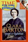 Time For Kids: Clara Barton: Angel of the Battlefield Cover Image