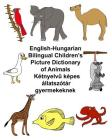 English-Hungarian Bilingual Children's Picture Dictionary of Animals Cover Image