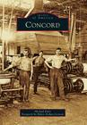 Concord (Images of America (Arcadia Publishing)) Cover Image
