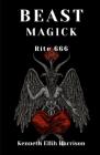 Beast Magick: Rite 666 Cover Image