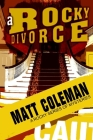 A Rocky Divorce: A Rocky Series of Mysteries: Book One Cover Image