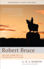 Robert Bruce: And the Community of the Realm of Scotland: An Edinburgh Classic Edition (Edinburgh Classic Editions) Cover Image