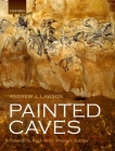 Painted Caves: Palaeolithic Rock Art in Western Europe Cover Image