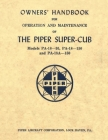 Owner's Handbook for Operation and Maintenance of The Piper Super-Cub (Models PA-18-95, PA-18-150 and PA-18A-150) Cover Image