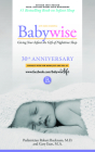 On Becoming Babywise: Giving Your Infant the Gift of Nighttime Sleep - New Edition Cover Image