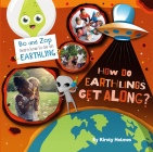 How Do Earthlings Get Along? Cover Image