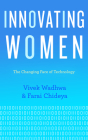 Innovating Women: The Changing Face of Technology Cover Image