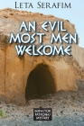 An Evil Most Men Welcome Cover Image