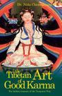 The Tibetan Art of Good Karma Cover Image