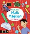I Can Be a Math Magician: Fun Stem Activities for Kids (Dover Children's Activity Books) Cover Image