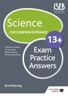 Science for Common Entrance 13+ Exam Practice Answers Cover Image