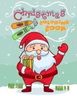 Christmas Coloring Book For Kids Ages 4-8: Fun Christmas Coloring Book, Holiday Activities For Kids Ages 4-8 Cover Image