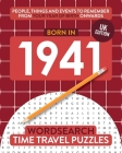 Born in 1941: Your Life in Wordsearch Puzzles Cover Image