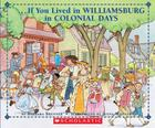 If You Lived In Colonial Williamsburg (If You...) Cover Image