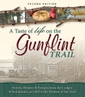 A Taste of Life on the Gunflint Trail: Stories, History & Recipes from the Lodges & Restaurants, as Told by the Women of the Trail Cover Image