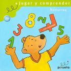 Jugar y Comprender: Numeros Cover Image