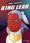 Manga Shakespeare: King Lear Cover Image