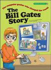 The Bill Gates Story: The Computer Genius Who Changed the World Cover Image