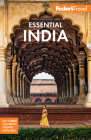 Fodor's Essential India: With Delhi, Rajasthan, Mumbai & Kerala (Full-Color Travel Guide #4) Cover Image