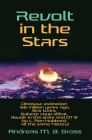 Revolt in the Stars - Dinosaur extinction 66 million years ago, Star Wars, Galactic coup d'état, Revolt in the stars and OT III by L. Ron Hubbard, all Cover Image
