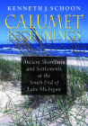 Calumet Beginnings: Ancient Shorelines and Settlements at the South End of Lake Michigan Cover Image