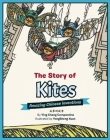 The Story of Kites: Amazing Chinese Inventions Cover Image