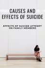Causes And Effects Of Suicide: Effects Of Suicide Attempt On Family Members: Story Behind Suicide Bridge Cover Image