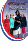 Female Force: First Ladies: Michelle Obama, Jill Biden, Hillary Clinton and Nancy Reagan Cover Image