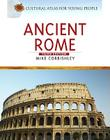 Ancient Rome (Cultural Atlas for Young People) Cover Image