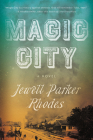 Magic City: A Novel Cover Image