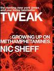 Tweak: Growing Up on Methamphetamines Cover Image