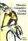 Obsessive Compulsive Cycling Disorder Cover Image