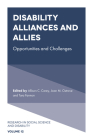 Disability Alliances and Allies: Opportunities and Challenges (Research in Social Science and Disability #12) Cover Image