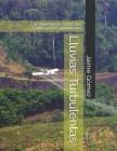 Lluvias Turbulentas: Las Aspersiones Contra los Campesinos Colombianos Cover Image